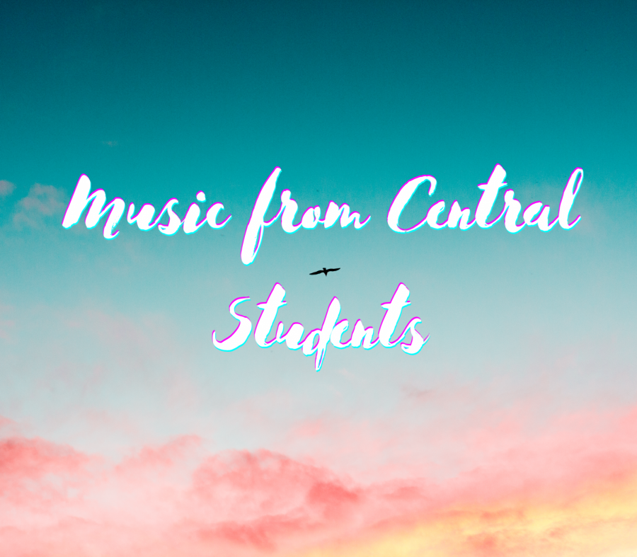 Central Thinking: Music from Central Students